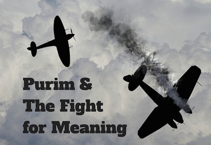 009 The Fight for Meaning – Purim