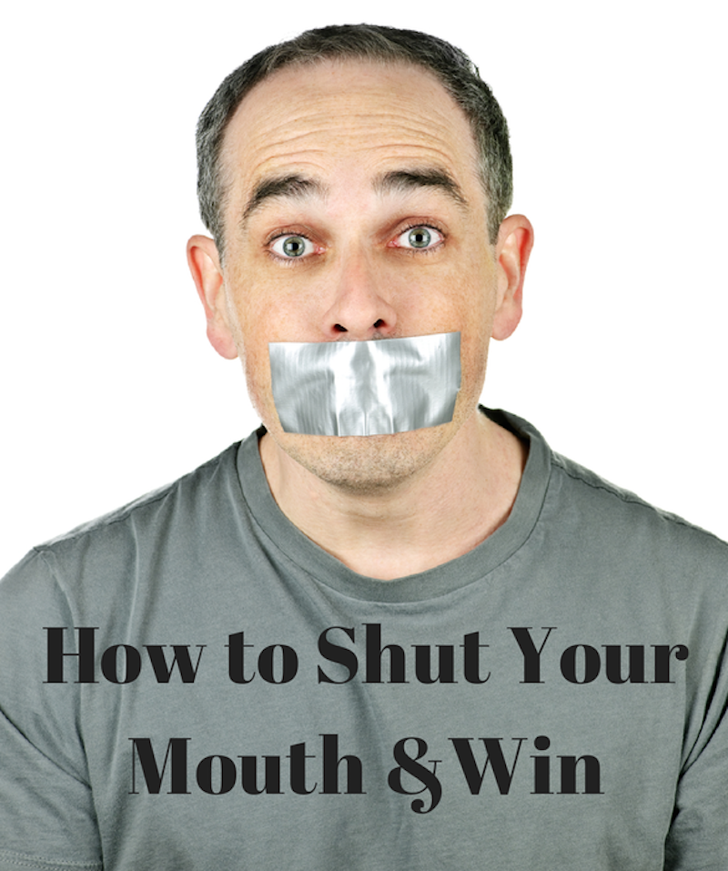 017-shut-your-mouth-&-win