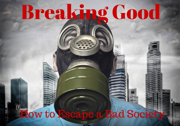 How to escape a bad society