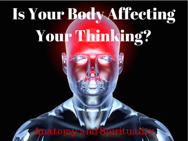Is Your Body Affecting Your Thinking