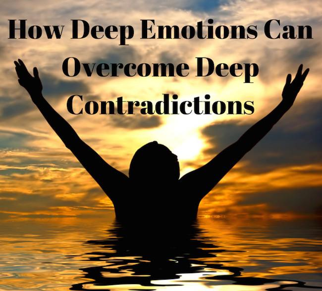 032 How Deep Emotions Can Overcome Deep Contradictions