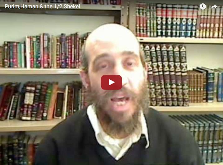 Purim – Haman & the 1/2 Shekel
