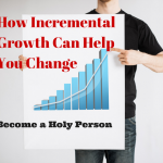 How Incremental Growth Can Help You