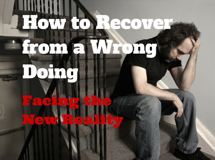 How to Recover from a Wrong Doing