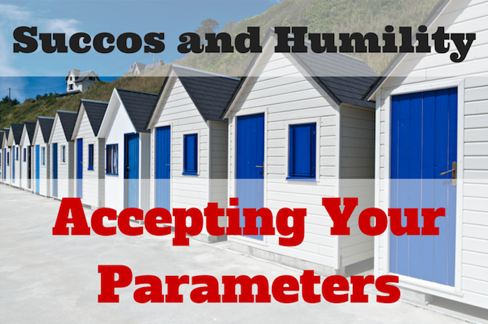 075 Accepting Your Parameters – Sukkos and Humility