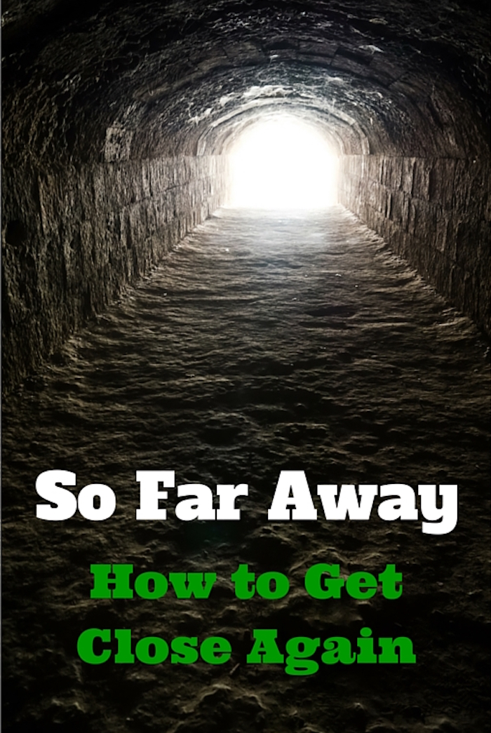 So Far Away - How to Get Close Again