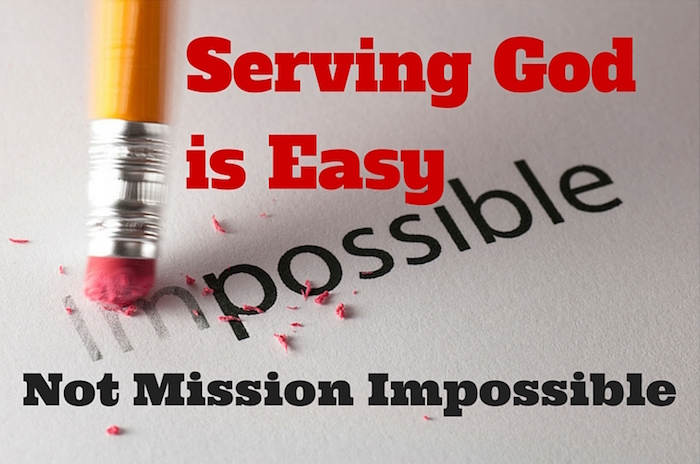 Serving God is Easy - Not Mission Impossible - Vayikra