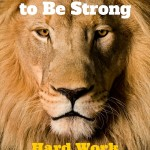099 Why You Need to Be Strong – Hard Work and Laziness