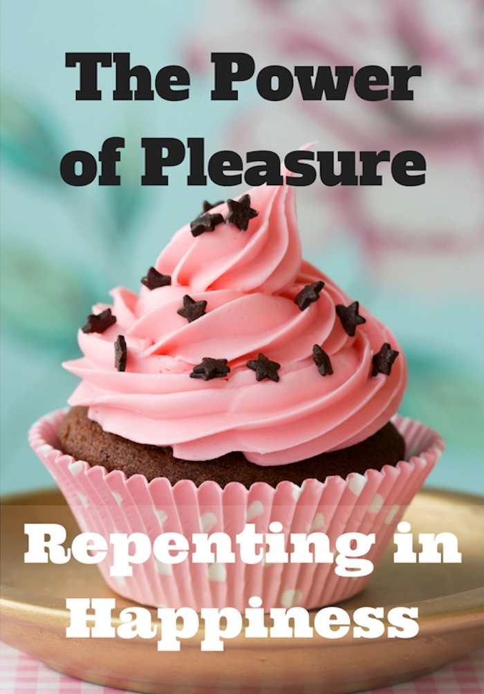 109 The Power of Pleasure – Repenting in Happiness